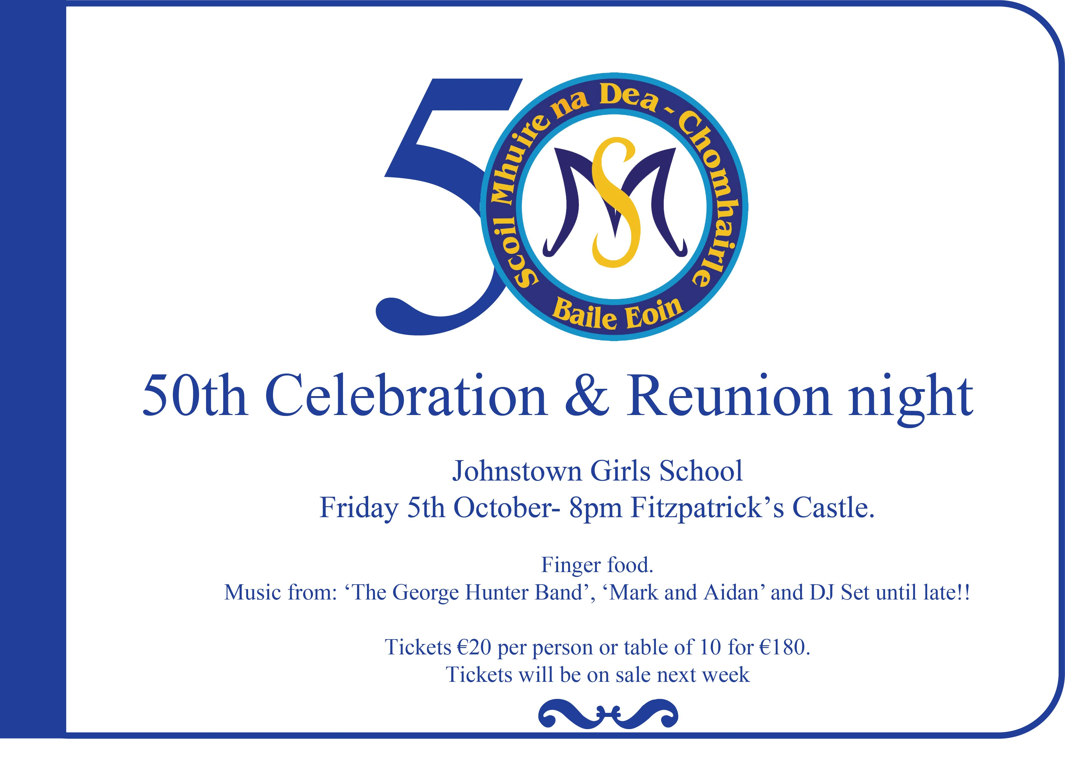 Johnstown Girls National School50th Celebration and Reunion.