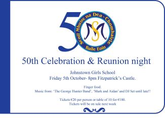 Johnstown Girls National School 50th Celebration and Reunion.