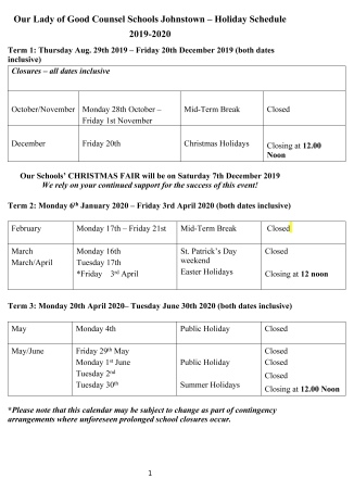 Term 1: Thursday Aug. 29th 2019 – Friday 20th December 2019 (both dates inclusive)